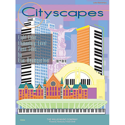 Willis Music Cityscapes (Later Elem to Early Inter Level) Willis Series by Eric Baumgartner-thumbnail