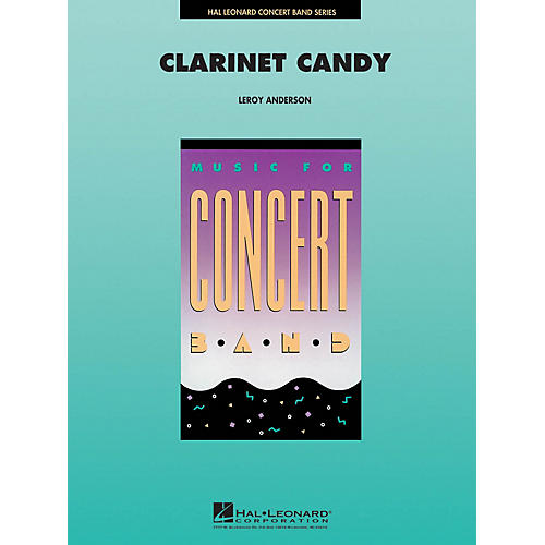 Hal Leonard Clarinet Candy Concert Band Level 4 Composed by Leroy Anderson-thumbnail