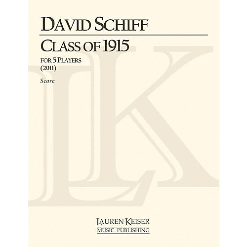 Lauren Keiser Music Publishing Class of 1915 (Score and Parts) LKM Music Series Composed by David Schiff-thumbnail