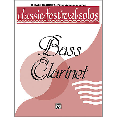 Alfred Classic Festival Solos (B-Flat Bass Clarinet) Volume 1 Piano Acc.