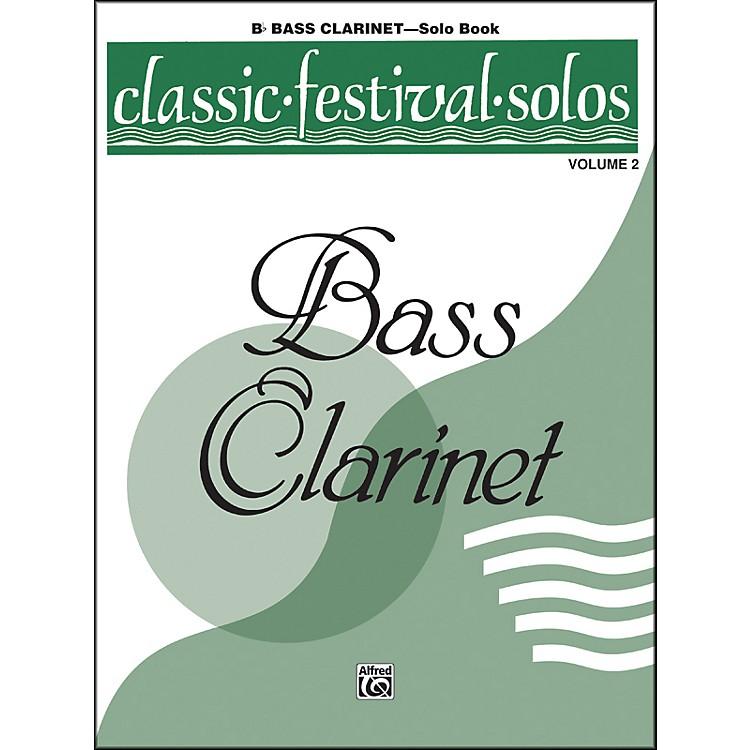 AlfredClassic Festival Solos (B-Flat Bass Clarinet) Volume 2 Solo Book