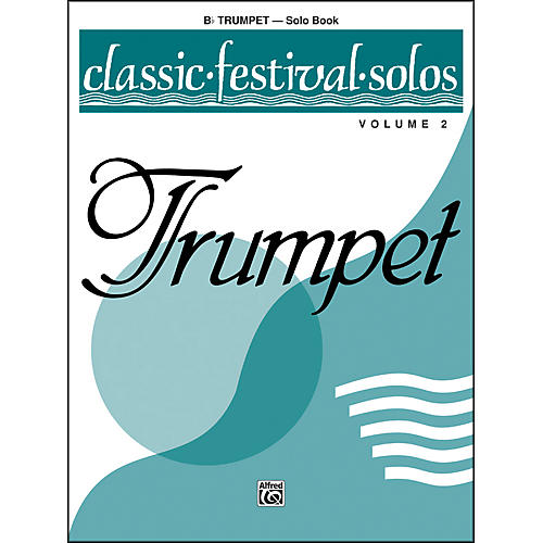 Alfred Classic Festival Solos (B-Flat Trumpet) Volume 2 Solo Book