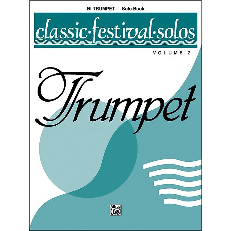 AlfredClassic Festival Solos (B-Flat Trumpet) Volume 2 Solo Book