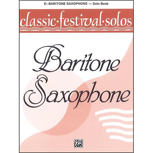 Alfred Classic Festival Solos (E-Flat Baritone Saxophone) Volume 1 Solo Book