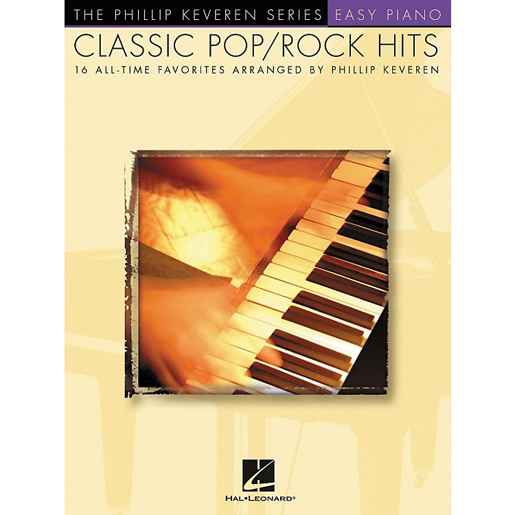 Hal Leonard Classic Pop/Rock Piano Hits - Phillip Keveren Series For Easy Piano
