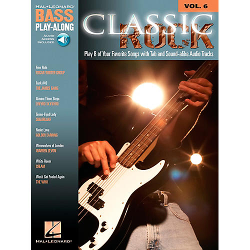 Hal Leonard Classic Rock Bass Guitar Play-Along Series Volume 6 Tab Songbook with CD
