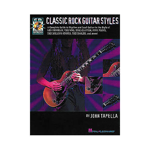 Hal Leonard Classic Rock Guitar Styles (Book and CD Package)