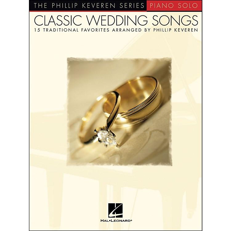 Hal LeonardClassic Wedding Songs - Piano Solo - Phillip Keveren Series