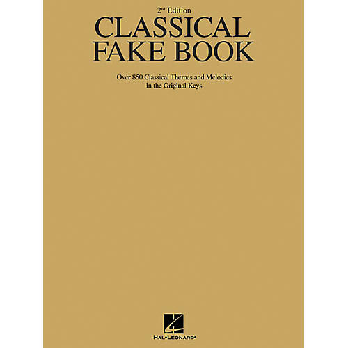 Hal Leonard Classical Fake Book - 2nd Edition