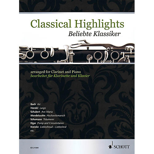 Schott Classical Highlights Arranged For Clarinet and Piano-thumbnail