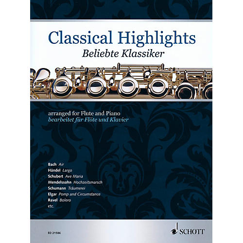 Schott Classical Highlights Arranged For Flute and Piano