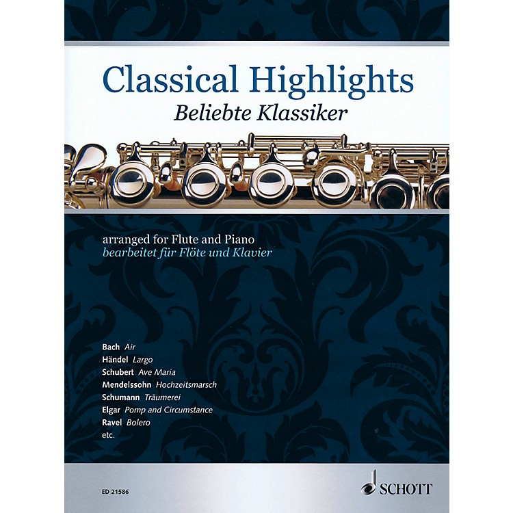 SchottClassical Highlights Arranged For Flute and Piano