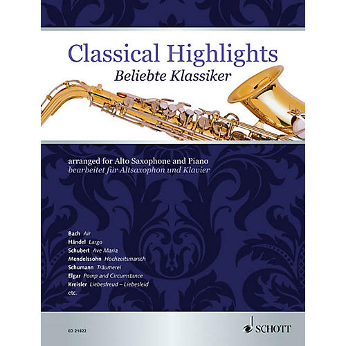 Schott Classical Highlights (arranged for Alto Saxophone and Piano) Woodwind Series Book-thumbnail