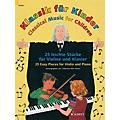 Schott Classical Music for Children (25 Pieces for Violin and Piano) String Series Softcover thumbnail