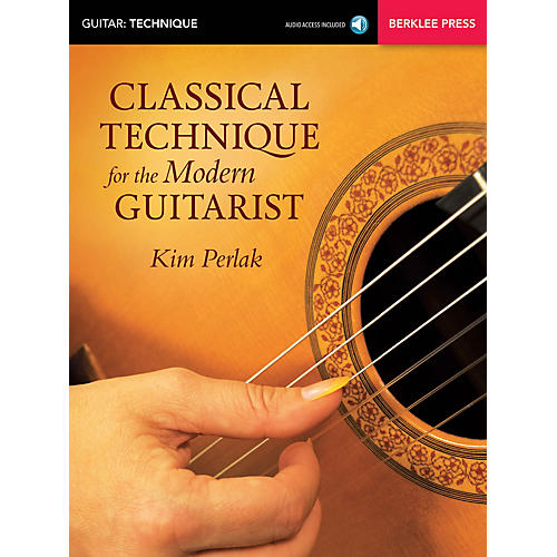 Berklee Press Classical Technique for the Modern Guitarist Berklee Guide Series Softcover Audio Online by Kim Perlak-thumbnail