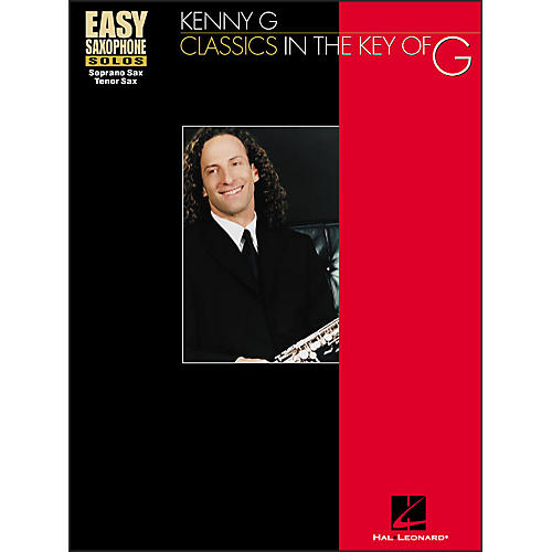Hal Leonard Classics In The Key Of G - Kenny G Easy Solos for Solo Saxophone