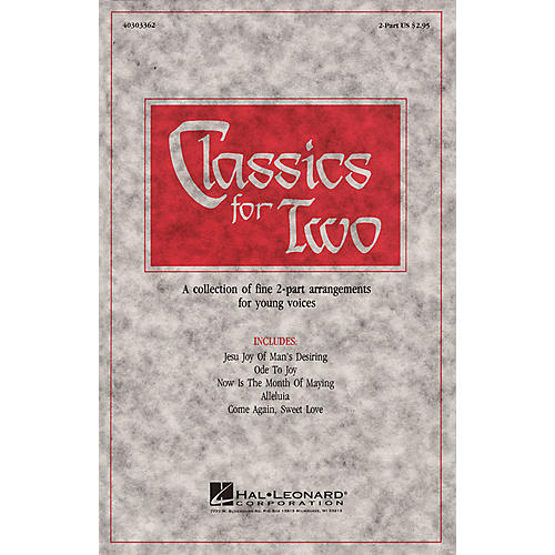 Hal Leonard Classics for Two (Collection) 2-Part arranged by Roger Emerson