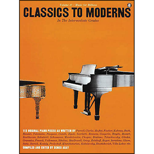 Music Sales Classics to Moderns - Intermediate Grades By Denes Agay