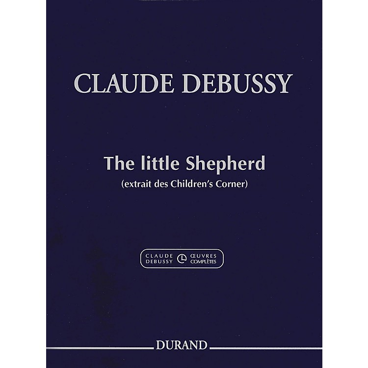 Durand Claude Debussy The Little Shepherd from Children's Corner For Piano
