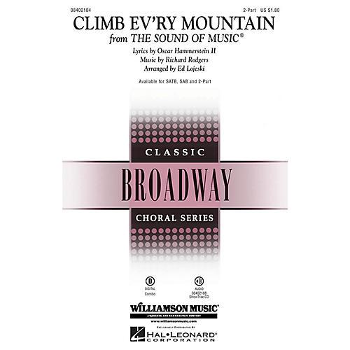 Hal Leonard Climb Ev'ry Mountain (from The Sound of Music) 2-Part arranged by Ed Lojeski
