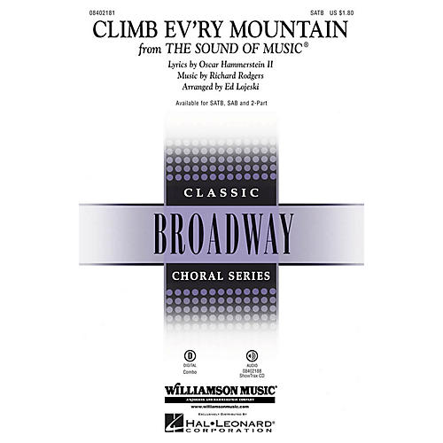 Hal Leonard Climb Ev'ry Mountain (from The Sound of Music) ShowTrax CD Arranged by Ed Lojeski