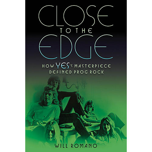 Backbeat Books Close to the Edge (How Yes's Masterpiece Defined Prog Rock) Book Series Softcover Written by Will Romano-thumbnail