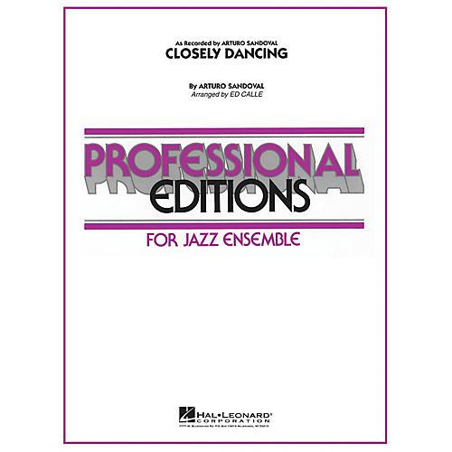 Hal Leonard Closely Dancing Jazz Band Level 5-6 Arranged by Arturo Sandoval