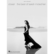 Hal Leonard Closer - The Best of Sarah McLachlan (Piano, Vocal, and Guitar Songbook)