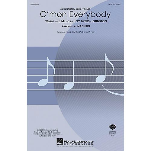 Hal Leonard C'mon Everybody 2-Part by Elvis Presley Arranged by Mac Huff