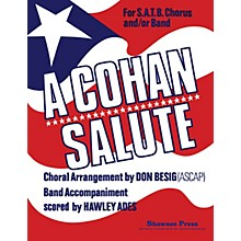 Shawnee Press Cohan Salute Concert Band Level 3 Arranged by Hawley Ades