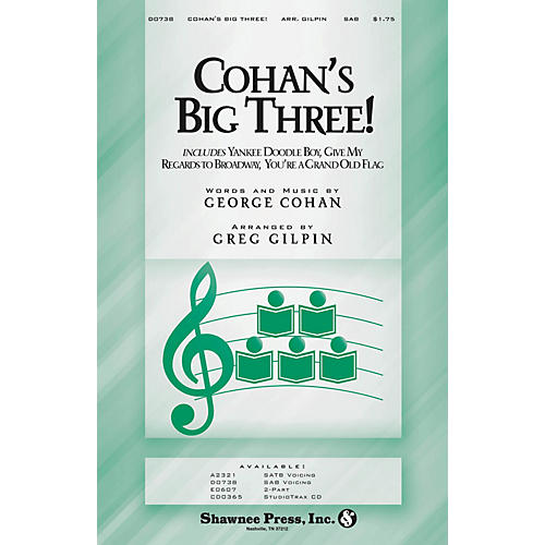 Shawnee Press Cohan's Big Three! SAB arranged by Greg Gilpin-thumbnail