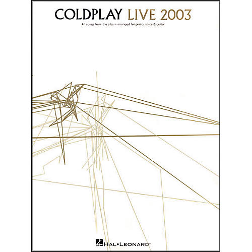 Hal Leonard Coldplay - Live 2003 Piano/Vocal/Guitar Artist Songbook