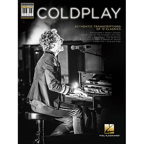 Hal Leonard Coldplay Note-for-Note Keyboard Transcriptions Series Softcover Performed by Coldplay