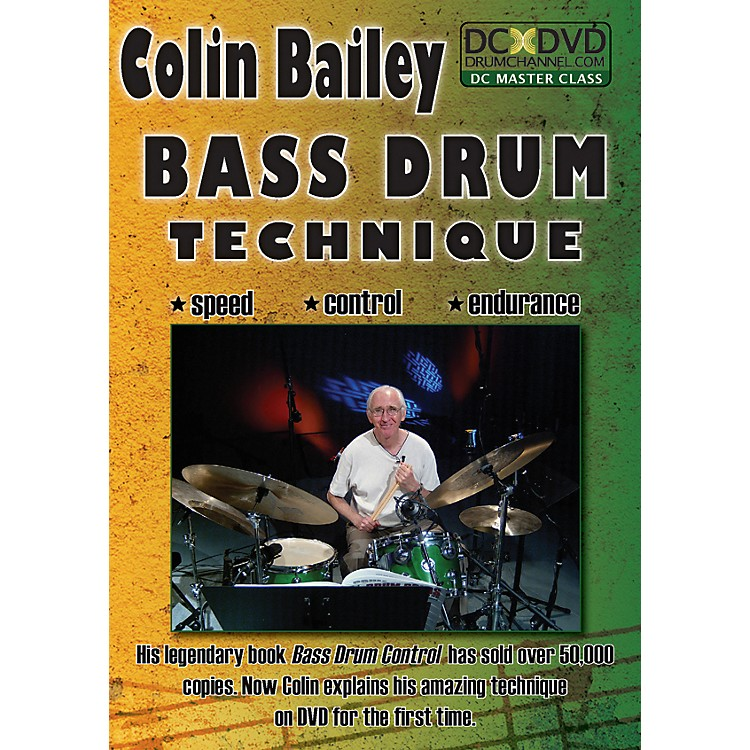 The Drum Channel Colin Bailey - Bass Drum Technique DVD