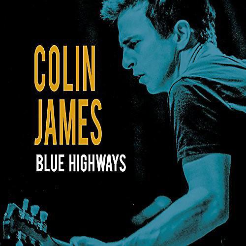Alliance Colin James - Blue Highways