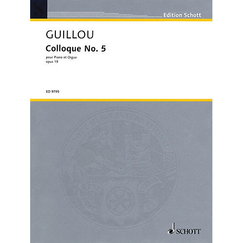 Schott Colloque No. 5, Op. 19 (1969) Schott Series Composed by Jean Guillou-thumbnail