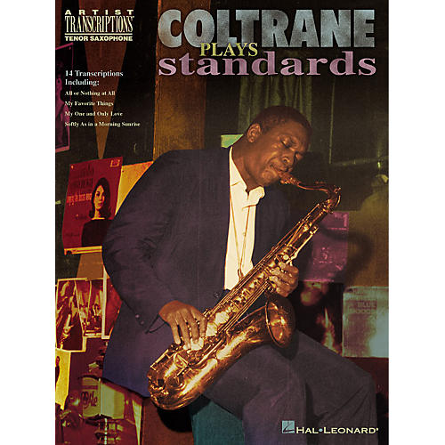 Hal Leonard Coltrane Plays Standards (Soprano and Tenor Saxophone) Artist Transcriptions Series by John Coltrane
