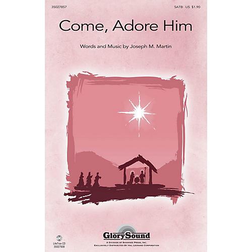 Shawnee Press Come, Adore Him SATB composed by Joseph M. Martin-thumbnail