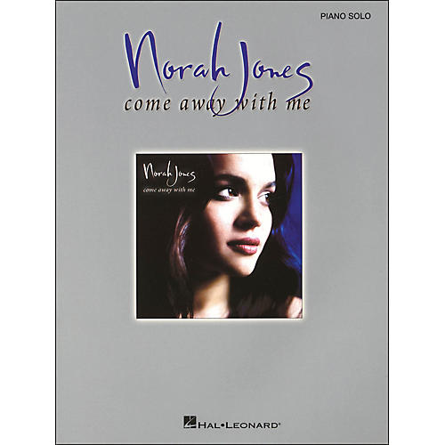 Hal Leonard Come Away with Me By Norah Jones for Piano Solo