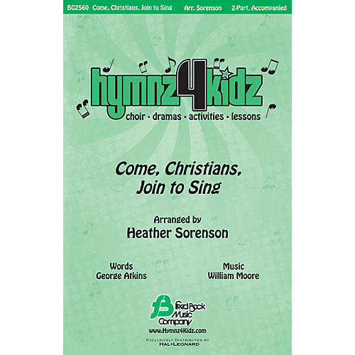 Fred Bock Music Come, Christians, Join to Sing (Hymnz 4 Kidz Series) 2-Part arranged by Heather Sorenson-thumbnail
