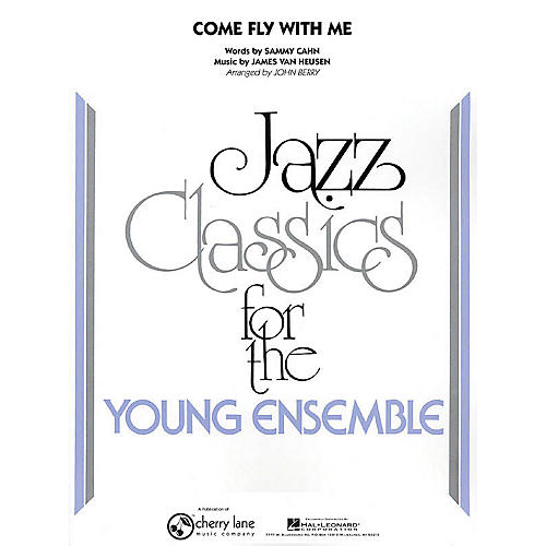 Cherry Lane Come Fly with Me Jazz Band Level 3 Arranged by John Berry-thumbnail