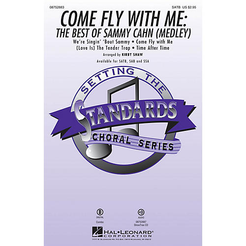 Hal Leonard Come Fly with Me: The Best of Sammy Cahn (Medley) ShowTrax CD Arranged by Kirby Shaw-thumbnail