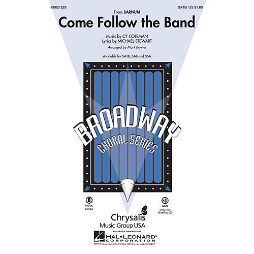 Hal Leonard Come Follow the Band (from Barnum) SAB Arranged by Mark Brymer