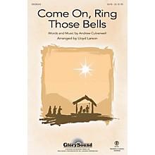 Shawnee Press Come On, Ring Those Bells SATB arranged by Lloyd Larson