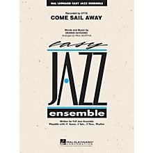 Hal Leonard Come Sail Away Jazz Band Level 2 by Styx Arranged by Paul Murtha