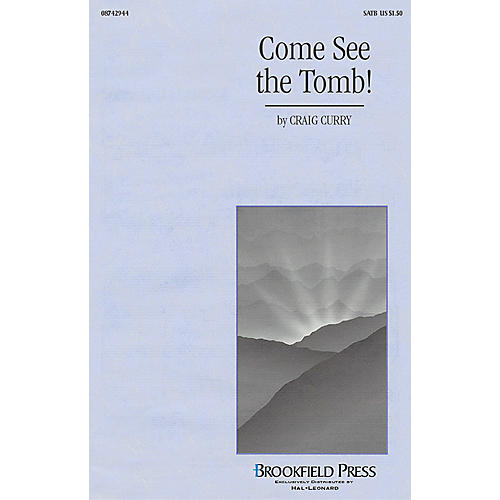 Hal Leonard Come, See the Tomb! (SATB (opt. trumpet)) SATB composed by Craig Curry-thumbnail