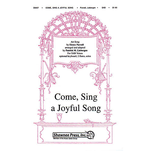 Shawnee Press Come Sing a Joyful Song SAB composed by Henry Purcell arranged by Patrick Liebergen