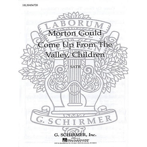 G. Schirmer Come Up from the Valley, Children SATB composed by M Gould-thumbnail