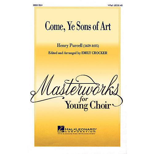 Hal Leonard Come, Ye Sons of Art 2-Part arranged by Emily Crocker