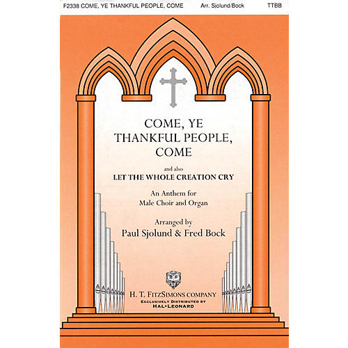 H.T. FitzSimons Company Come, Ye Thankful People, Come TTBB arranged by Fred Bock-thumbnail